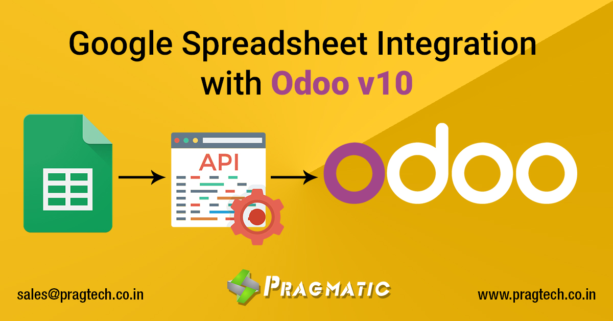 Google Spreadsheet Integration with Odoo v10 - Pragtech Blogger
