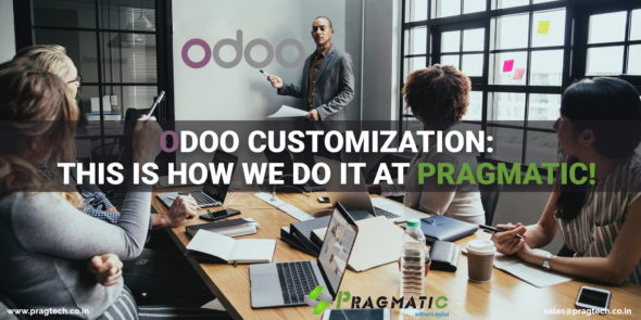 Odoo Customization: This is How we do it at Pragmatic!