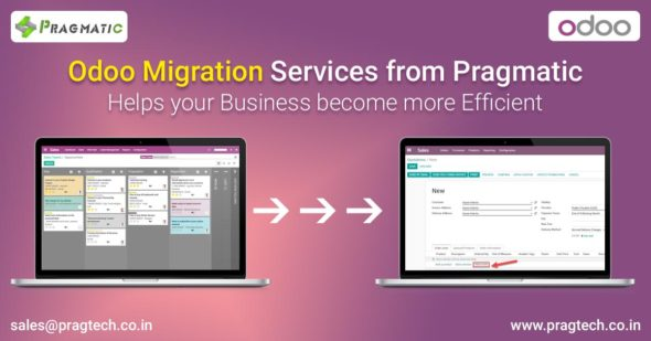 Odoo Migration Services from Pragmatic: Helps your Business become more Efficient