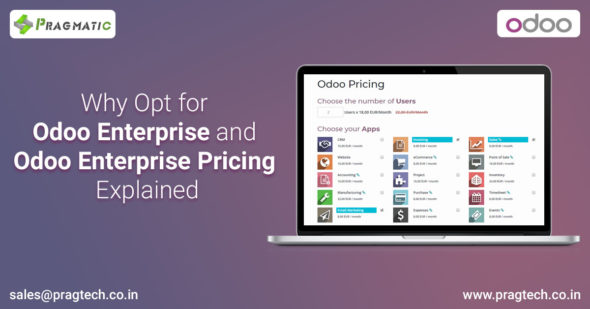 Why Opt for Odoo Enterprise and Odoo Enterprise Pricing Explained