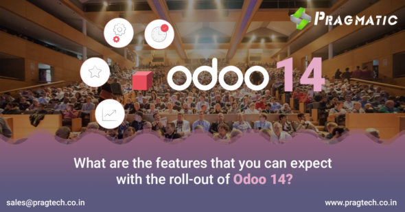What are the features that you can expect with the roll-out of Odoo 14?