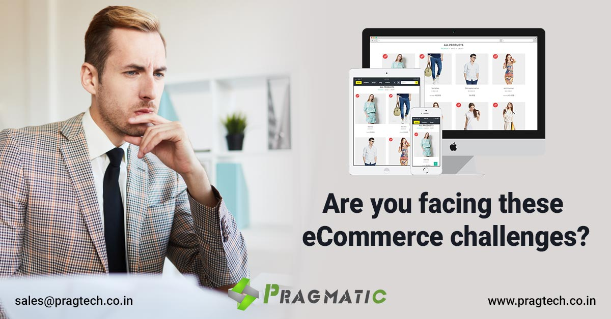 Are you facing these eCommerce challenges?