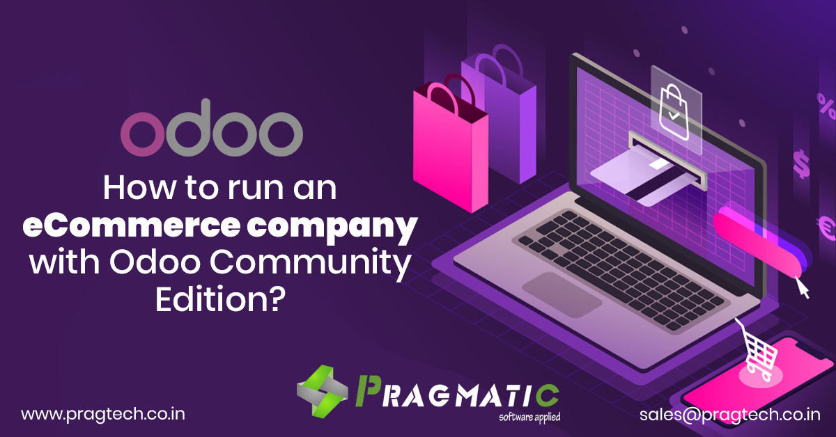 How to run an eCommerce company with Odoo Community Edition?
