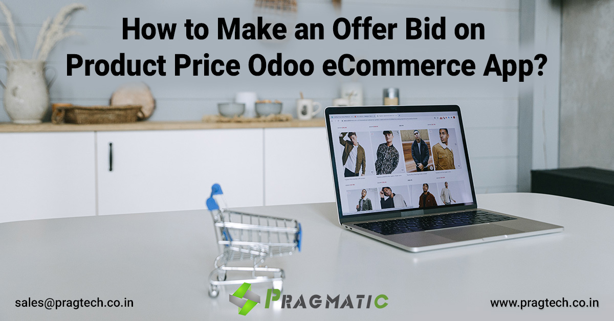 How to Make an Offer Bid on Product Price Odoo eCommerce App?