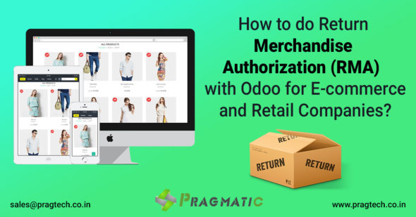 How to do Return Merchandise Authorization (RMA)  with Odoo for E-commerce and Retail Companies?