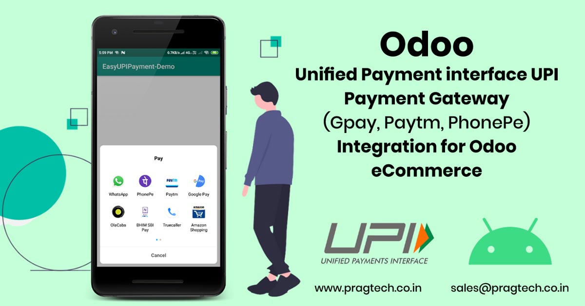 Odoo Unified Payment interface UPI Payment Gateway (Gpay, Paytm, PhonePe) Integration for Odoo eCommerce